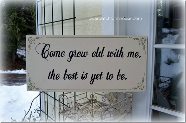 come grow old with me sign