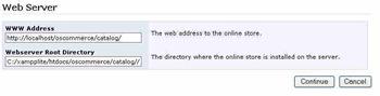 L'URL et le répertoire physique pour installer oscommerce