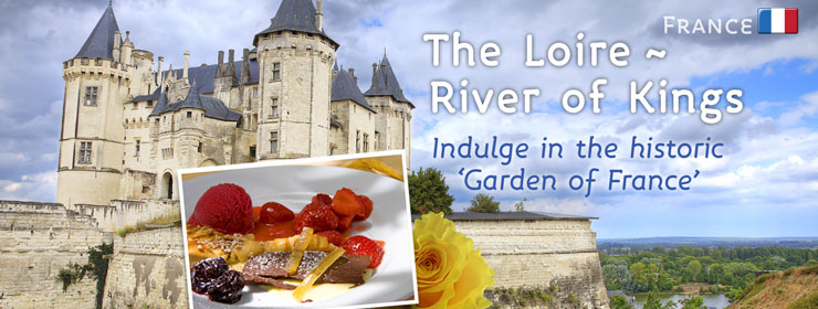 France - The Loire |http://www.thewayfarers.com/Walking-Tours/European-Walking-Tours/The-Loire-River-of-the-Kings/