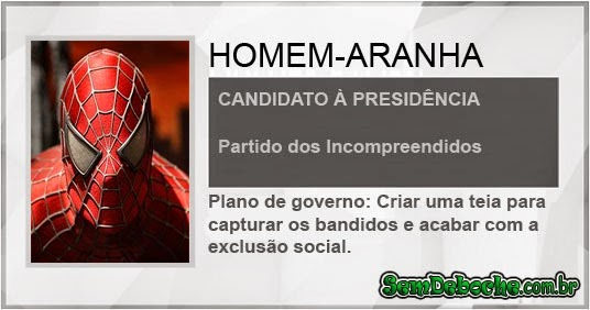 CANDIDATO: HOMEM-ARANHA