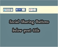 how to add social buttons,facebook,twitter,google,horizantal,below,post title in blogger