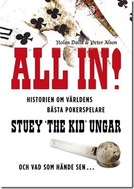 all_in_historien_om_varldens_basta_pokerspelare_stuey_the_kid_ungar-nolan_dalla-21389171-frntl