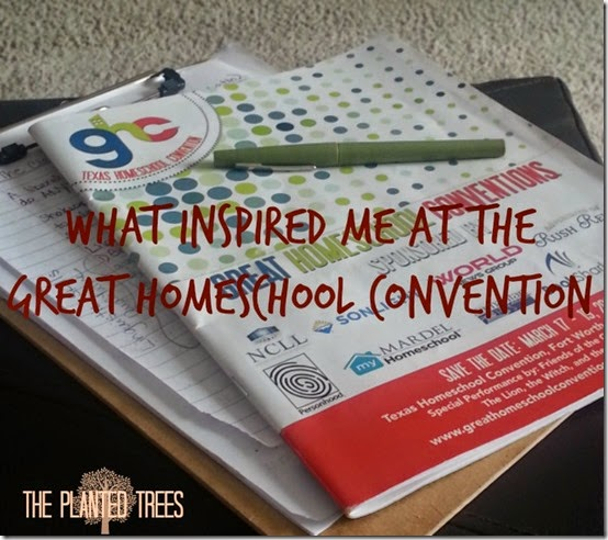 Inspiration from the Great Homeschool Convention