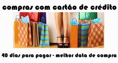 melhor-data-de-compra-com-cartao-de-credito-40-dias-para-pagar-www.2viacartao.com