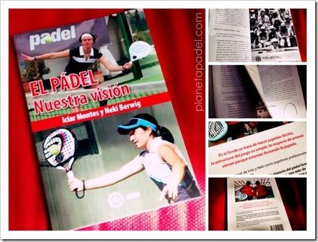 """""""El Pádel Nuestra Visión"""" por Icíar Montes y Neki Berwig. Un libro intimista y reflexivo para todos los aficionados del juego."""