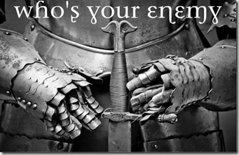 Who's Your Enemy