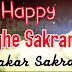 Happy Maghe Sakranti (Makar Sankranti)