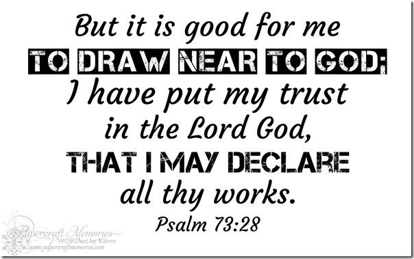 Papercraft Memories: Psalm 73:28 WORDart by Karen for WAW