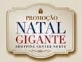 promocao natal gigante shopping center norte