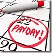The word Payday circled in red marker on a calendar to remind you of the date you receive your wages