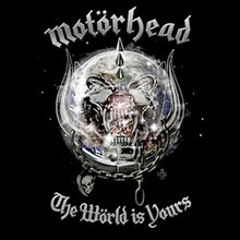 2010 - The World is Yours - Motörhead