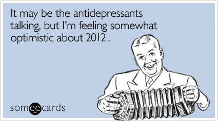 antidepressants new years 2012 Most Read Posts 2011 and a Happy New Year!
