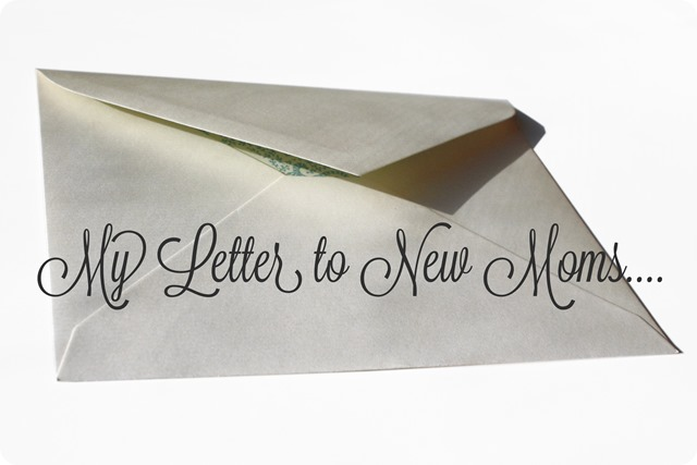 Letter to New Moms