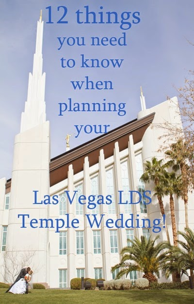 Planning a Las Vegas LDS Temple Wedding www