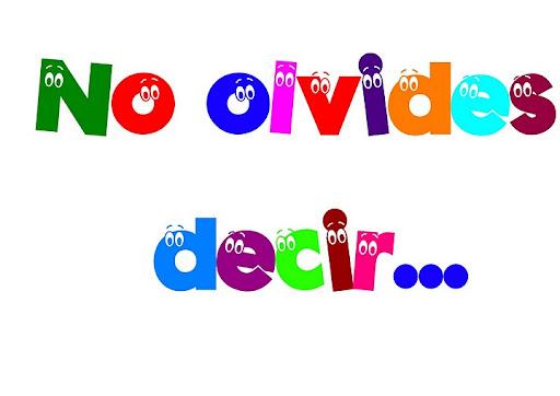 NO OLVIDES DECIR ... NORMAS DE CORTESIA CARTELES CORTESIA