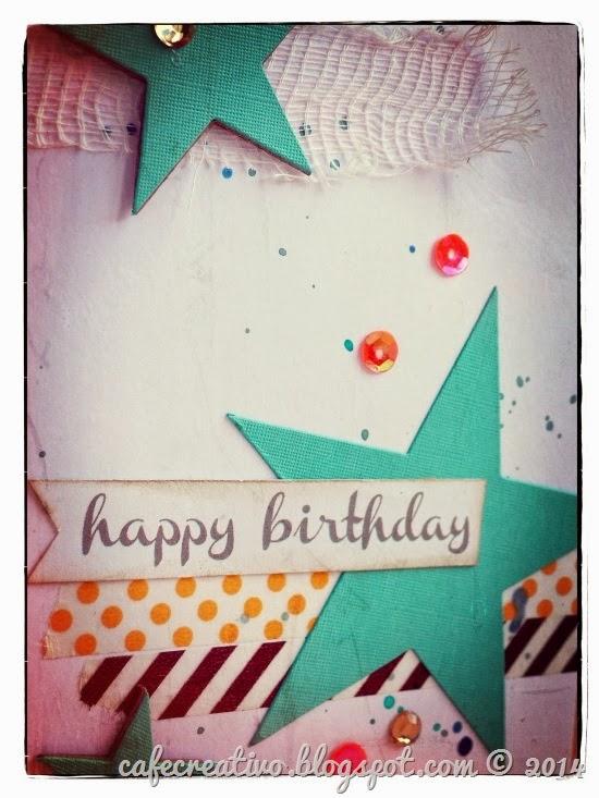 cafe creativo - sizzix big shot - birthday card
