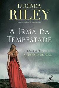 A Irmã da Tempestade, por Lucinda Riley