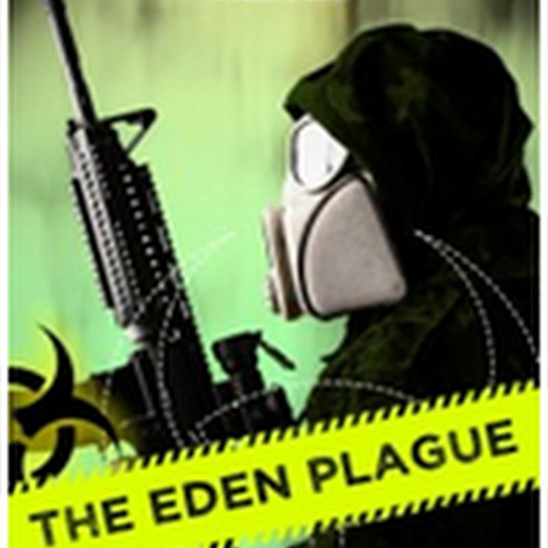 Orangeberry Book of the Day - The Eden Plague: Book 1 (Plague Wars) by David VanDyke