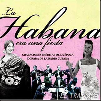 La Habana Era Una Fiesta (2011)