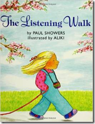 The Listening Walk, by Paul Showers & Aliki