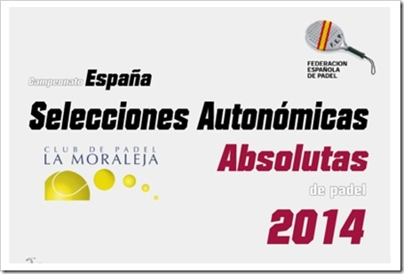 Campeonato de Espala SS.AA Absolutas del 6 al 12 Octubre en Club de Pádel La Moraleja.