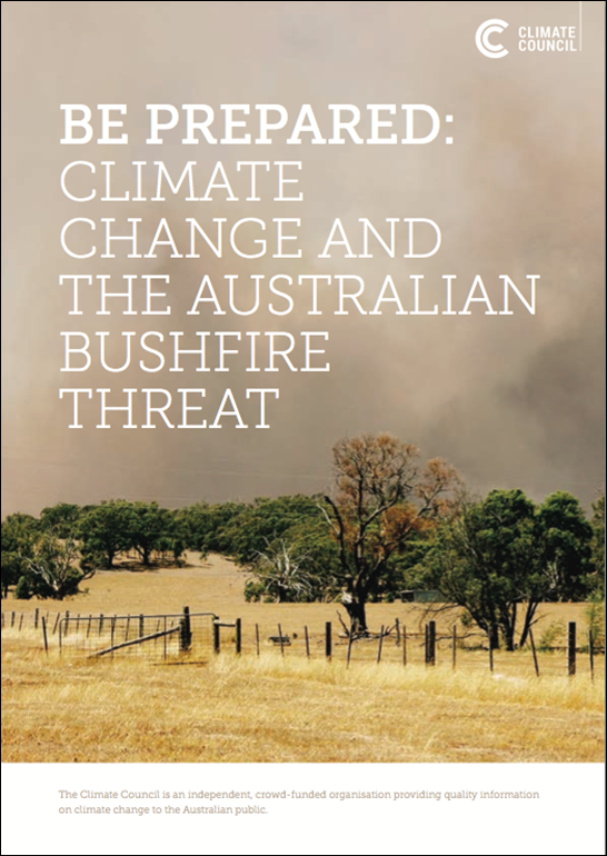 Cover of 'Be Prepared: Climate Change and the Australian Bushfire Threat' report by the Climate Council, 2013. Graphic: Climate Council