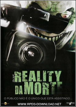 Download Baixar Filme Reality da Morte   Dublado