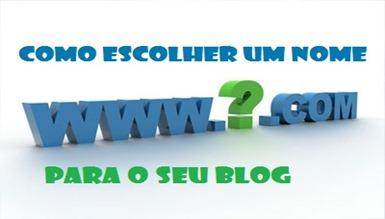 Como escolher um nome para o seu blog