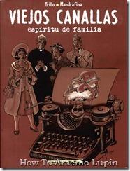 P00001 - Carlos Trillo y Mandrafina - Viejos Canallas #1