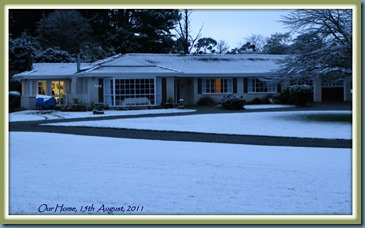 Our home, August 15th, 2011