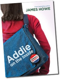Addie on the Inside; James howe