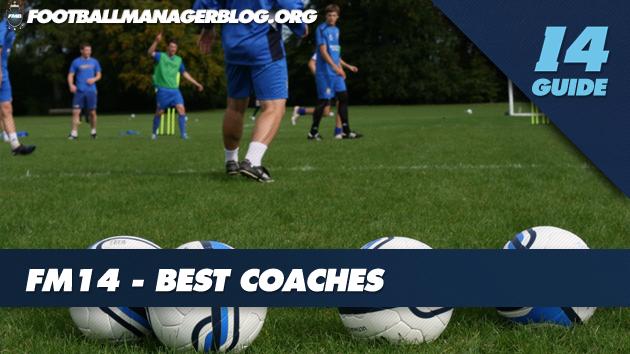 Best Coaches FM14