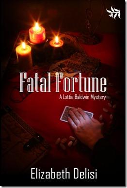 Fatal Fortune by Elizabeth Delisi - 500