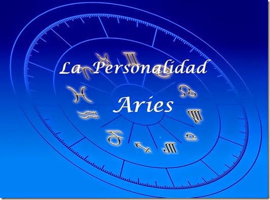 Personalidades del zodiaco aries su personalidad - Primer signo del zodiaco ...