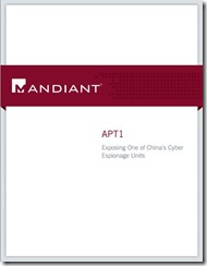 Mandiant: APT1 Exposing One of China's Cyber Espionage Units