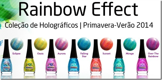 Coleção de Holográficos JADE Rainbow Effect Primavera Verão 2014
