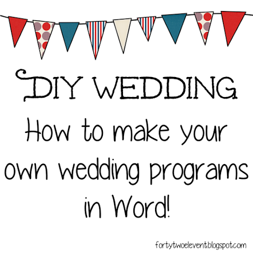 Forty Two Eleven: DIY Wedding : Making your own programs