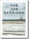 Job Sessions 300pxht Shireen Jeejeebhoy 2011