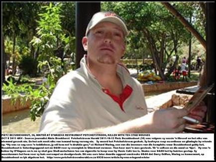 Bezuidenhout Pietz 36 murdered Potchefstroom Sita Street 4am SatOct82011