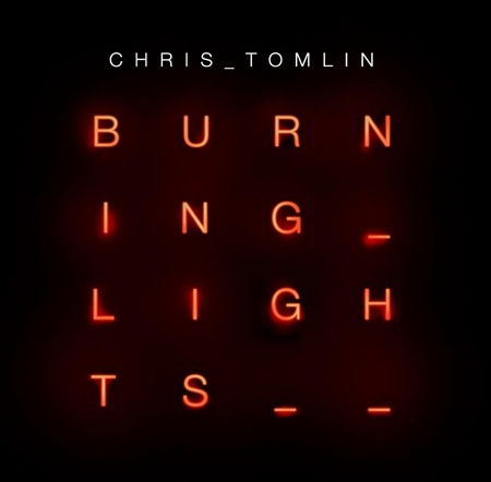 Chris-Tomlin-Burning-Lights1