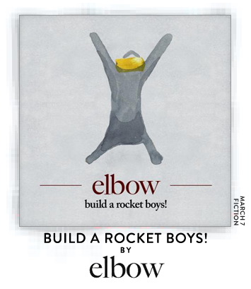 Build a Rocket Boys! by Elbow