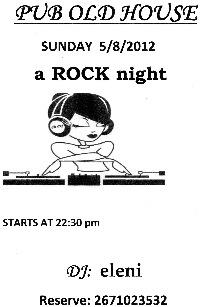 Βραδιά Rock στην Pub Old House (5-8-2012)