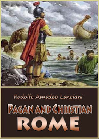 Cover of Rodolfo Amadeo Lanciani's Book Pagan And Christian Rome