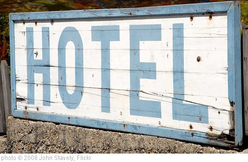 'Hotel sign' photo (c) 2008, John Stavely - license: http://creativecommons.org/licenses/by-nd/2.0/