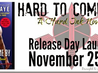 Release Day: Hard to Come By (Hard Ink #3) by Laura Kaye + Excerpt and GIVEAWAY