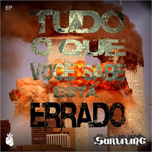 Surviving - Tudo Que Você Sabe Está Errado (EP 2011)