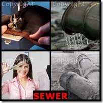 SEWER- 4 Pics 1 Word Answers 3 Letters