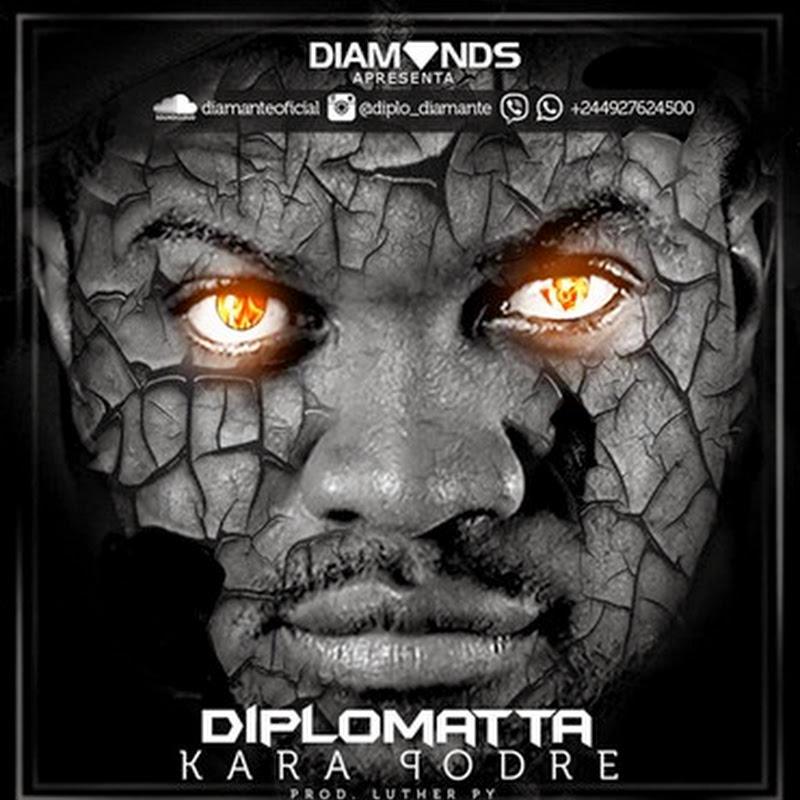 """Nova Música de Diplomata X Luther Py """"Kara Podre"""" (2k15) [Download]"""