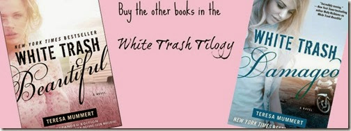 White Trash Trilogy