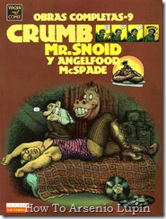 P00009 - Robert Crumb  - Mr Snoid y Angelfood McSpade.howtoarsenio.blogspot.com #9